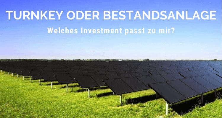 Turnkey- oder Bestandsanlage, welches Photovoltaik-Investment passt zu mir?